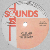 Time Unlimited - Give Me Love / Third World Band - Version (Total Sounds / Archive) 12""